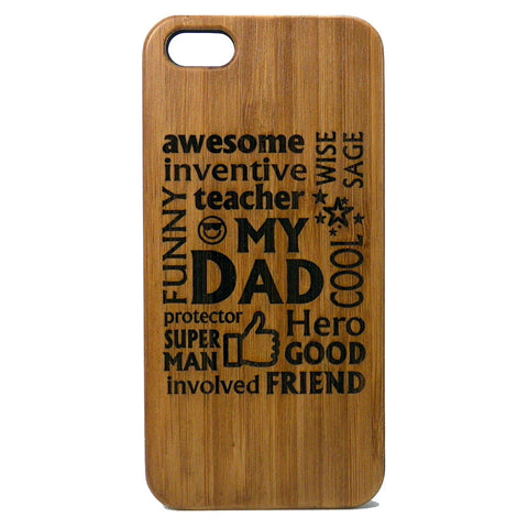 Dad iPhone Case | 7, 7 Plus, 6, 6S, 6 Plus, 6S Plus, SE, 5, 5S, 5C. Bamboo Wood Cover. Father Daddy Father's Day Gift. By iMakeTheCase