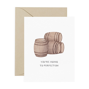 Aging to Perfection Birthday Card