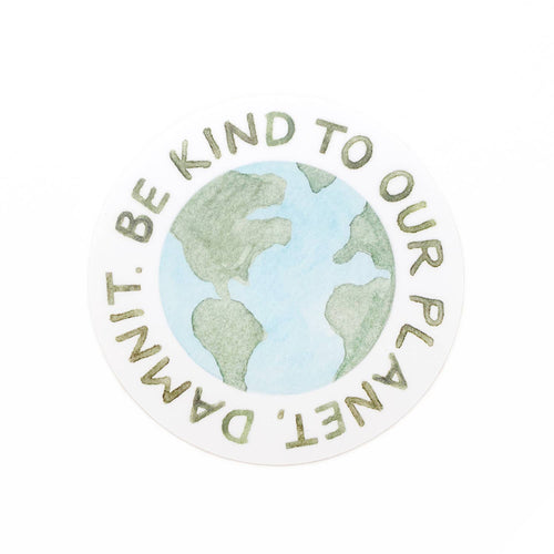 Be Kind To Our Planet Sticker