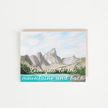 Love You to the Mountains and Back Card