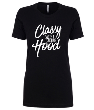 Classy With A Touch of Hood Ladies Fashion Graphic Tee - Polka Dot Posh Boutique