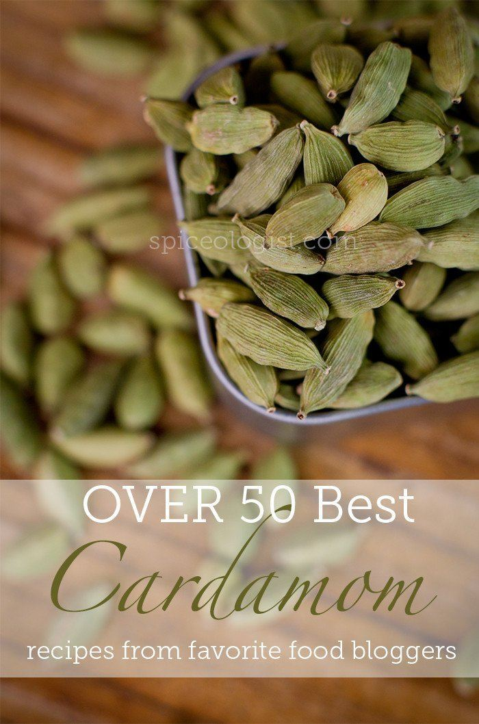Over 30 Best Cardamom Recipes & Benefits of Cardamom