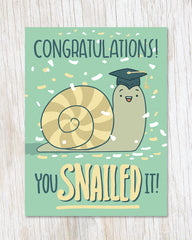 You Snailed It Congratulations Greeting Card