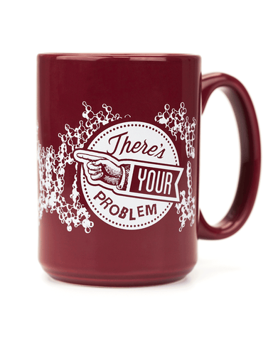 DNA: There's Your Problem 15oz Mug
