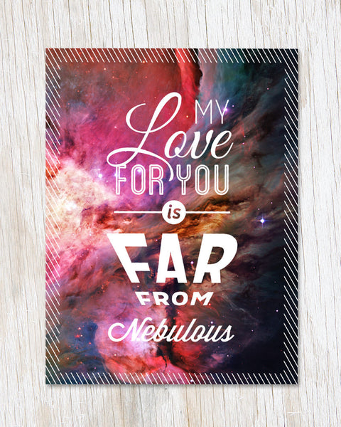 My Love For You Is FAR from Nebulous Card - Cognitive Surplus