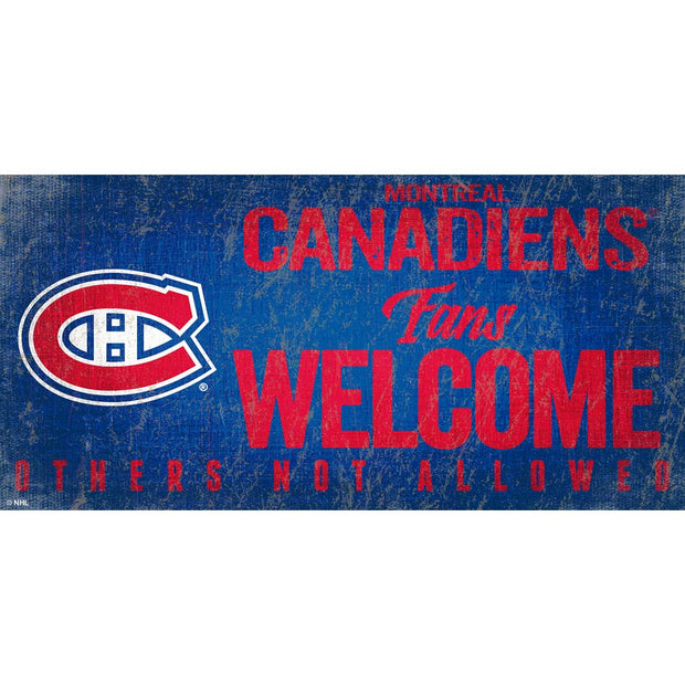 Montreal Canadiens Fans Welcome Sign