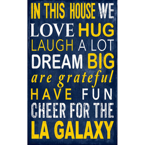 LA Galaxy Family In This House Plaque