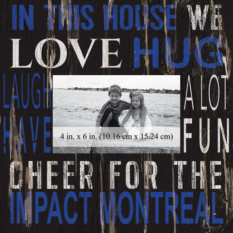Montreal Impact In This House Photo Frame