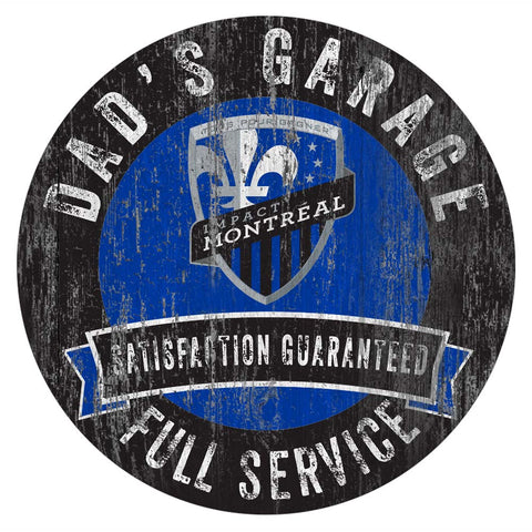 Montreal Impact Dad's Full Service Garage Sign