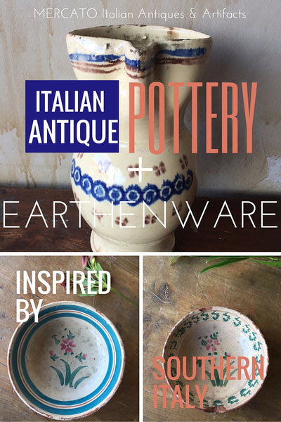 Italian Antiques Pottery & Earthenware from Southern Italy