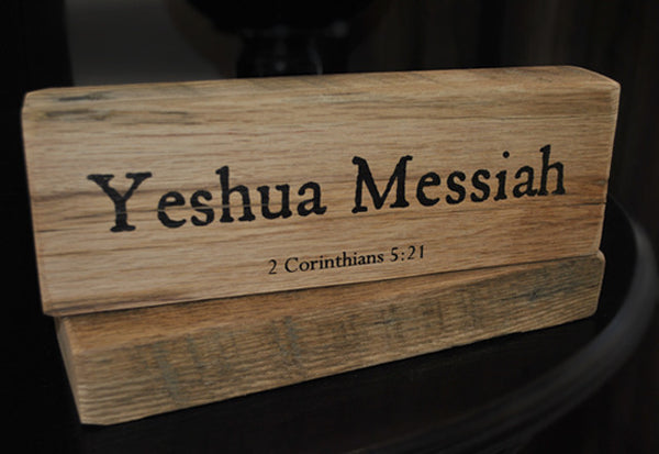 Yeshua Messiah - John 20:31 - Inscribed on Reclaimed Barnwood Message Block