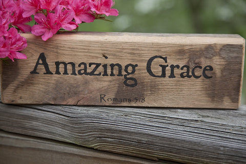 Amazing Grace - Romans 5:8 - on Reclaimed Barnwood Message Block