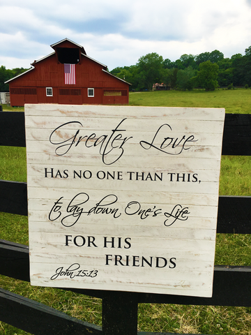 Greater love has no one than this... John 15:13 Framed Reclaimed Wood Art