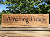 """Amazing Grace"" Romans 5:8 -  Inscribed on Reclaimed Barnwood Plaque"