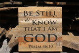"""Be Still and Know that I am God"" Inscribed on Framed Reclaimed Wood Art"