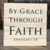 """By Grace Through Faith"" Ephesians 2:8 - Inscribed on Framed Reclaimed Wood Art"