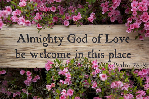 """Almighty God of Love be Welcome in this Place"" Reclaimed Barnwood Plaque"