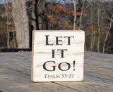 """Let it Go"" Psalm 55:22 - on Framed Reclaimed Wood Art"