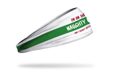 white winter christmas themed headband with green band and I'm on the naughty list and I regret nothing wordmark in red