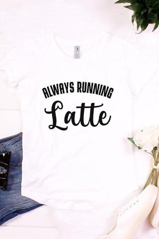Always Running Latte Graphic Tee
