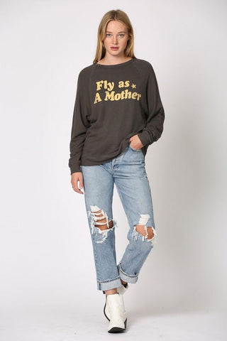 Fly As A Mother Pullover Top
