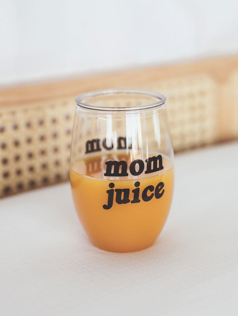F+S: MOM JUICE WINE GLASS