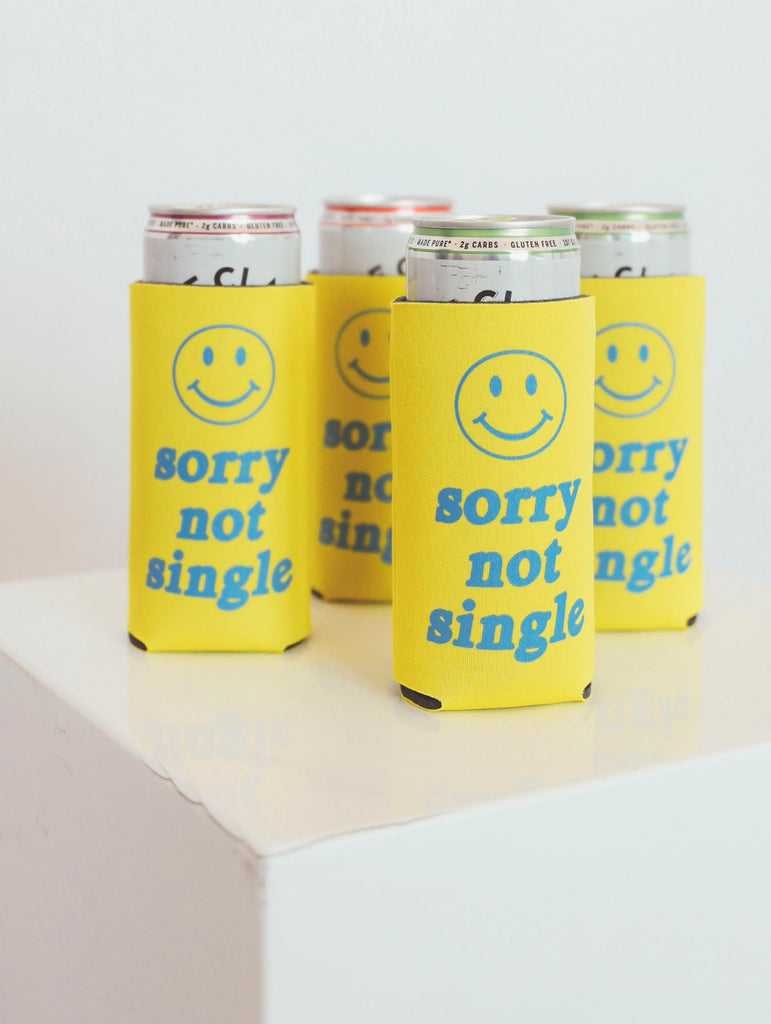 "F+S: TALL DRINK SLEEVE ""SORRY NOT SINGLE"""