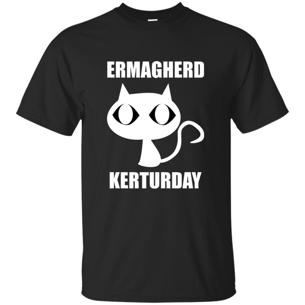 Ermagherd Kerturday Funny Cats T-Shirt
