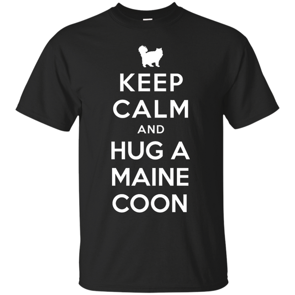 Keep Calm and Hug a Maine Coon T-Shirt - BinXzay