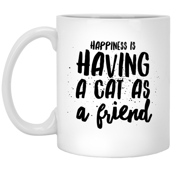 Happiness is Having a Cat as a Friend 11 oz. White Mug - BinXzay
