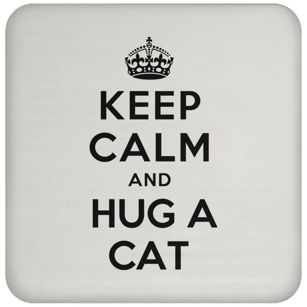Keep Calm and Hug a Cat Coaster - BinXzay