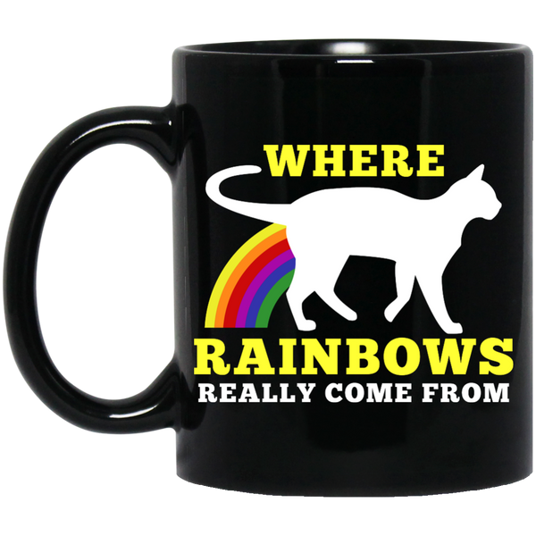 Where Rainbows Really Come From Cat Black 11 oz. Mug - BinXzay