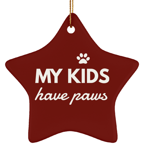 My Kids Have Paws Ceramic Star Ornament