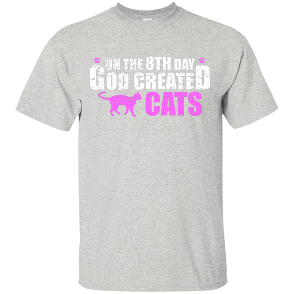 On the 8th Day God Created Cats T-Shirt - BinXzay