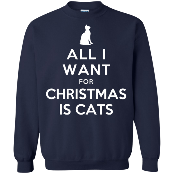 All I Want for Christmas is Cats Pullover Sweatshirt