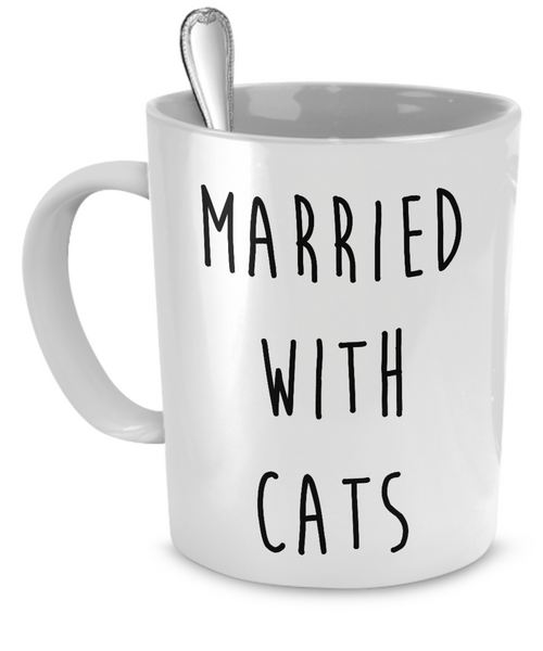 Married with Cats Coffee Mug - BinXzay