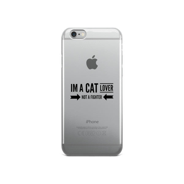 I'm a Cat Lover Not a Fighter iPhone case - BinXzay