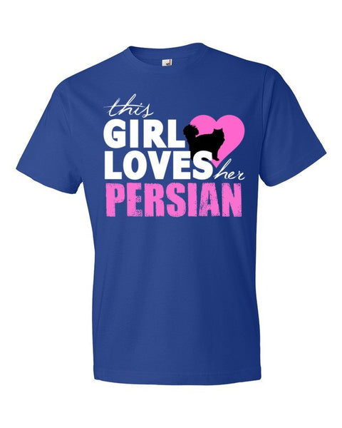 This Girl Loves Her Persian - Adult T-Shirt - BinXzay