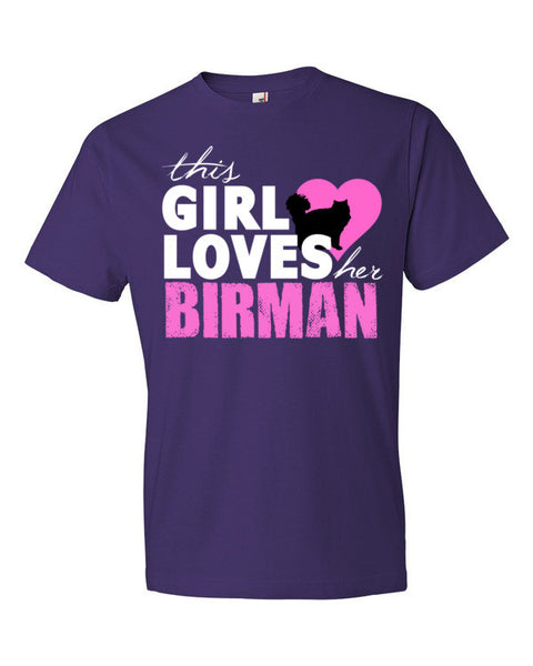 This Girl Loves Her Birman Adult T-Shirt - BinXzay