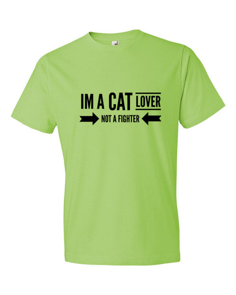I'm a Cat Lover Not a Fighter Adult T-Shirt - BinXzay