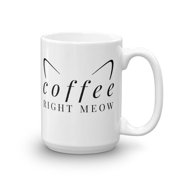 Coffee Right Meow Mug - BinXzay