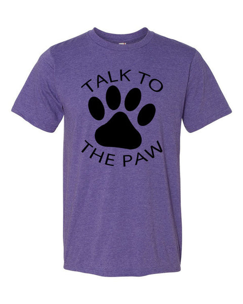 Talk to the Paw Adult T-Shirt - BinXzay