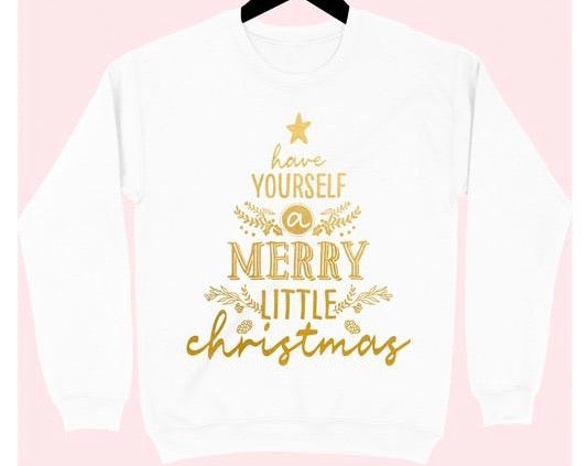 Have Yourself A Merry Little Christmas-White/Gold Sweatshirt