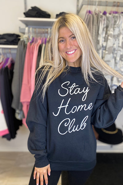Stay Home Club Sweatshirt-Black