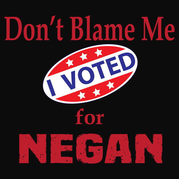 Voted for Negan
