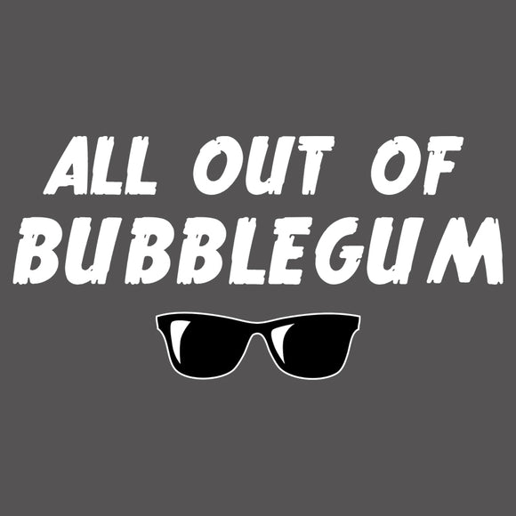 All Out Of Bubblegum