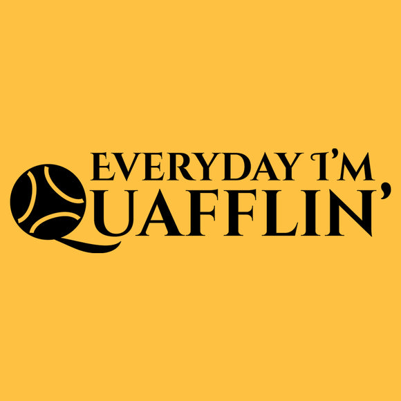 Everyday Quafflin'