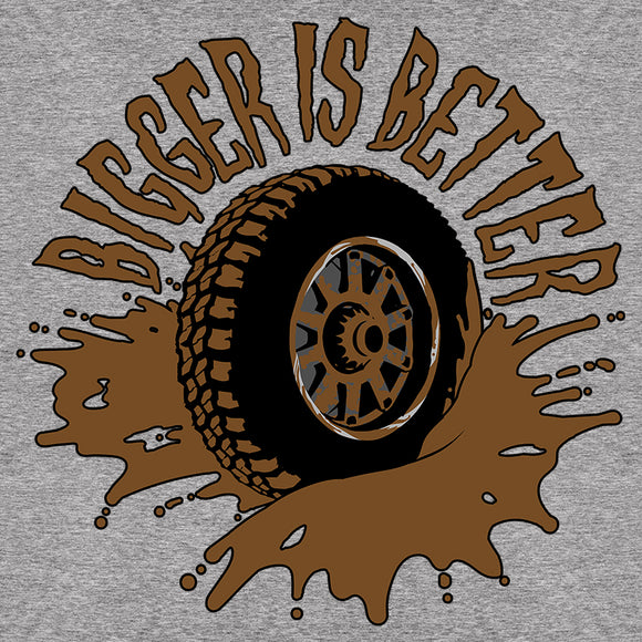 Bigger is Better Mud Tire