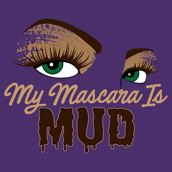 My Mascara is Mud