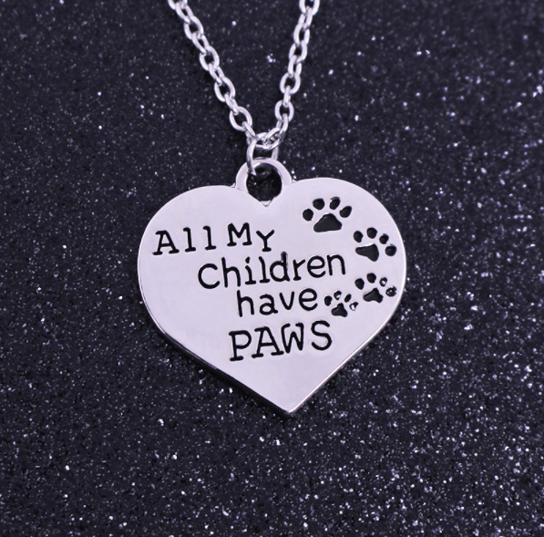 All My Children Have Paws Necklace - The Pet Care Card